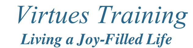 Virtues Training Living a Joy-Filled Life